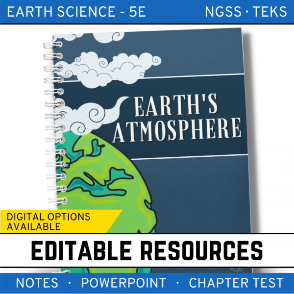 10 3 600x600 - Earth's Atmosphere: Earth Science PowerPoint, Notes & Test ~ EDITABLE!