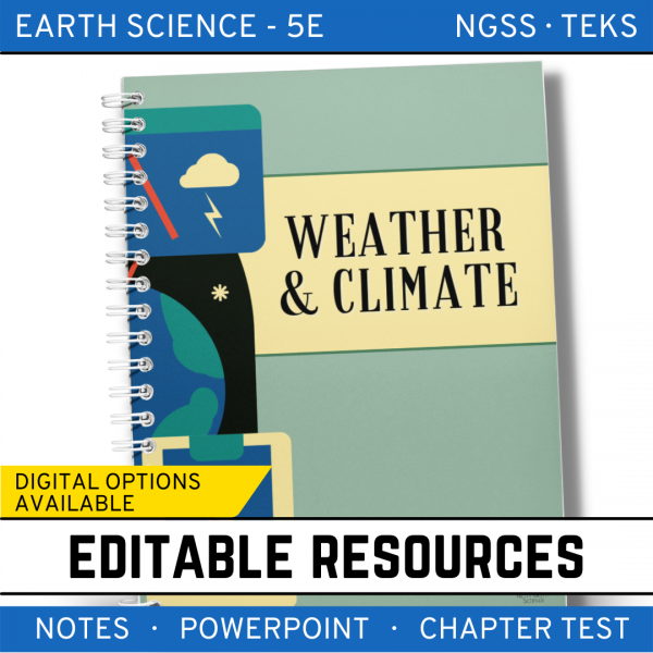 11 2 600x600 - Weather & Climate: Earth Science PowerPoint, Notes & Test ~ EDITABLE!