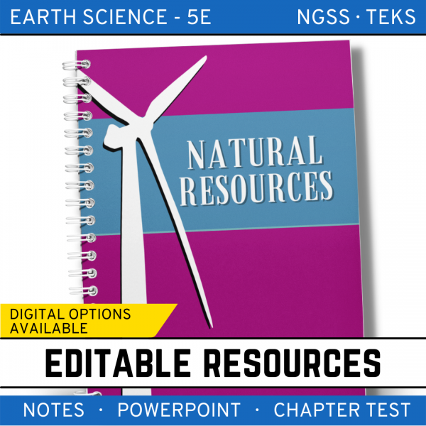 13 2 600x600 - Natural Resources: Earth Science PowerPoint, Notes & Test ~ EDITABLE!