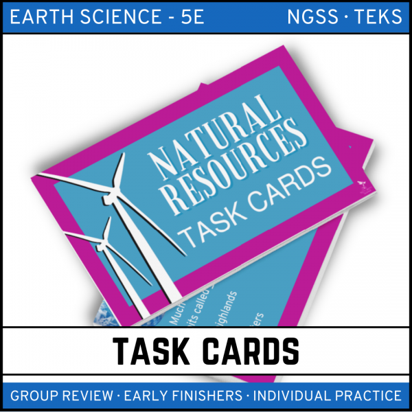 13 3 600x600 - Natural Resources: Earth Science Task Cards
