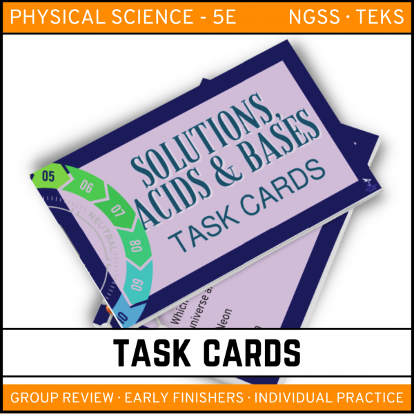 4 6 600x600 - Solutions, Acids and Bases: Physical Science Task Cards
