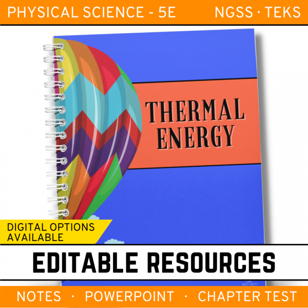5 5 600x600 - Thermal Energy: Physical Science Notes, PowerPoint & Test ~ EDITABLE