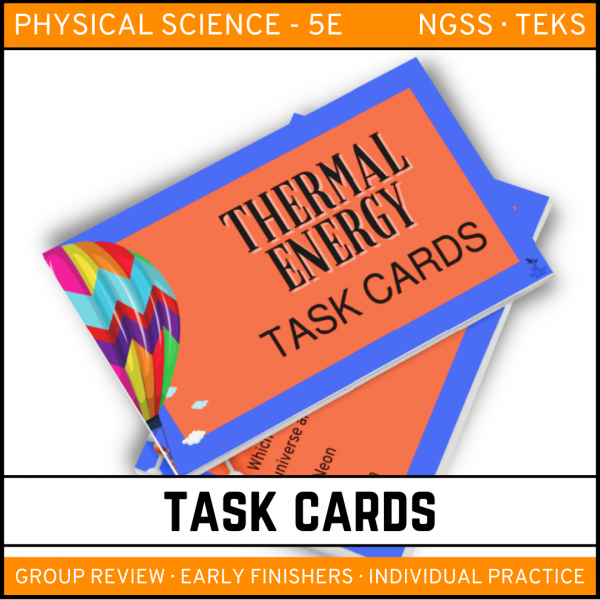 5 6 600x600 - Thermal Energy: Physical Science Task Cards
