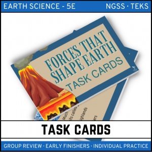 6 4 300x300 - Forces that Shape the Earth: Earth Science Task Cards