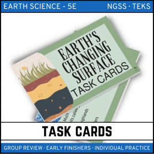 7 4 300x300 - Earth's Changing Surface: Earth Science Task Cards