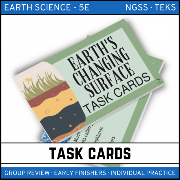 7 4 600x600 - Earth's Changing Surface: Earth Science Task Cards