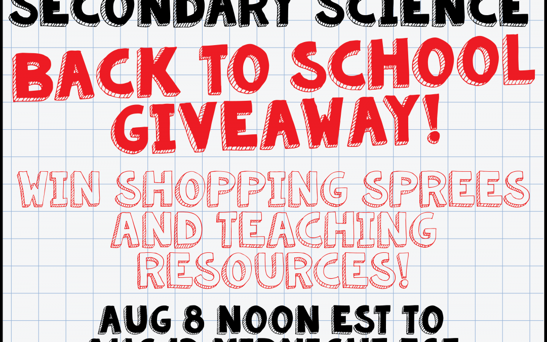 Secondary Science Back-to-School Giveaway