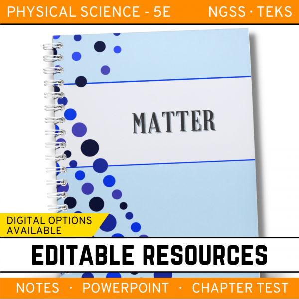 9 5 600x600 - Matter: Physical Science Notes, PowerPoint & Test ~ EDITABLE