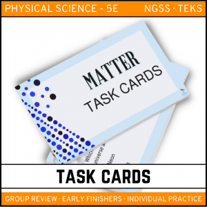 9 6 300x300 - Matter: Physical Science Task Cards