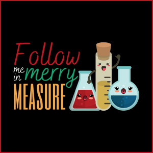Copy of Merry Measure 1 300x300 - Follow Me in Merry Measure