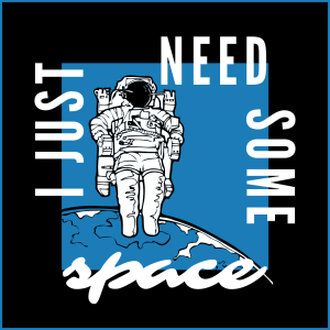 I Need Some Space 300x300 - I Just Need Some Space