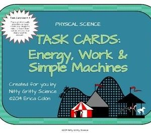 original 1151553 1 300x270 - Energy, Work and Simple Machines: Physical Science Task Cards