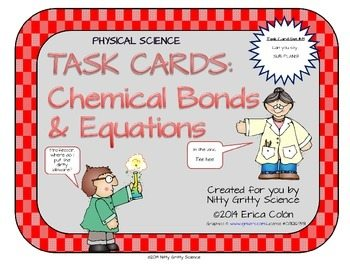 original 1199800 1 - Chemical Bonds and Equations: Physical Science Task Cards