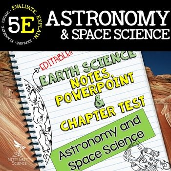 original 1806609 1 - Astronomy and Space Science: Earth Science Notes, PowerPoint & Test ~ EDITABLE!