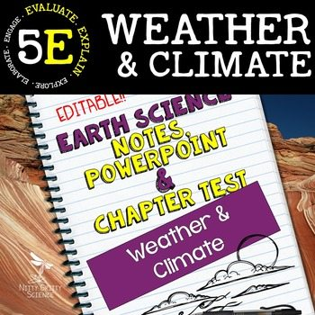 original 2272725 1 - Weather & Climate: Earth Science PowerPoint, Notes & Test ~ EDITABLE!