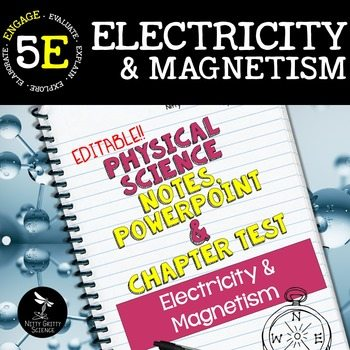 original 2411412 1 - Electricity and Magnetism: Physical Science Notes, PowerPoint & Test ~ EDITABLE