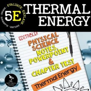 original 2417375 1 300x300 - Thermal Energy: Physical Science Notes, PowerPoint & Test ~ EDITABLE