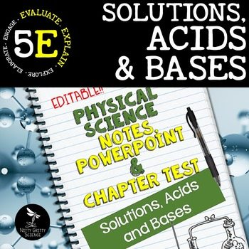 original 2417694 1 - Solutions, Acids and Bases: Physical Science Notes, PowerPoint & Test ~ EDITABLE