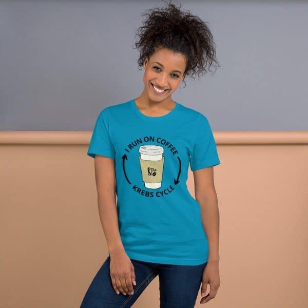 unisex staple t shirt aqua front 610d66d6474ae 600x600 - I Run on the Krebs Cycle