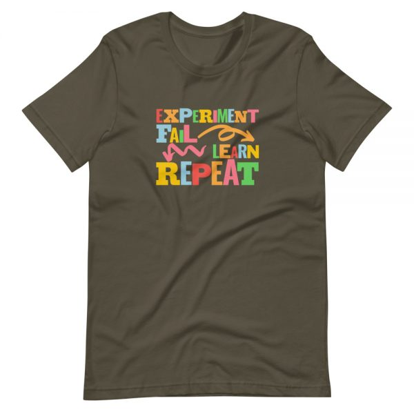 unisex staple t shirt army front 610d6dfc66bd8 600x600 - Experiment. Fail. Learn. Repeat,