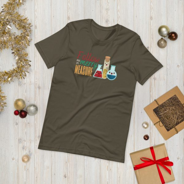 unisex staple t shirt army front 610d75e388f93 600x600 - Follow Me in Merry Measure