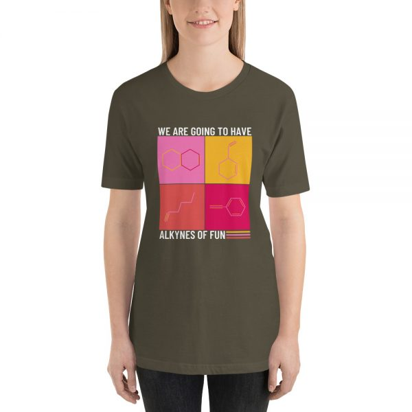 unisex staple t shirt army front 610d790ca5f27 600x600 - Alkynes of Fun