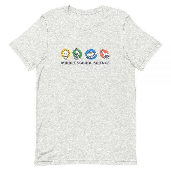 unisex staple t shirt ash front 610d77a454db5 600x600 - Middle School Science Club Shirt