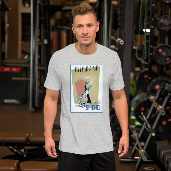 unisex staple t shirt athletic heather front 610d5a560fdb7 600x600 - Keeping Up With Science