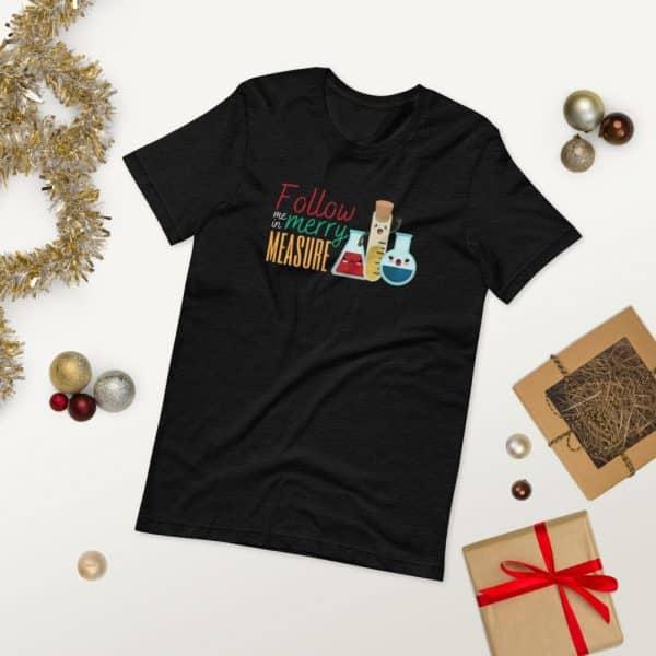 unisex staple t shirt black heather front 2 610d75e371da9 600x600 - Follow Me in Merry Measure
