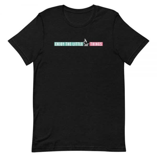 unisex staple t shirt black heather front 610d674a8b81b 600x600 - Enjoy the Little Things