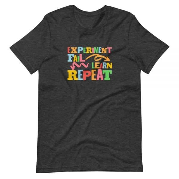 unisex staple t shirt dark grey heather front 610d6dfc65e29 600x600 - Experiment. Fail. Learn. Repeat,