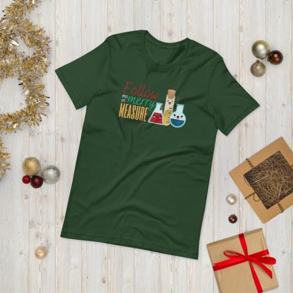 unisex staple t shirt forest front 610d75e37c2ce 600x600 - Follow Me in Merry Measure