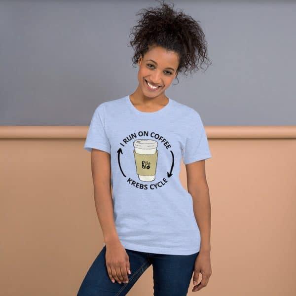 unisex staple t shirt heather blue front 610d66d6522d4 600x600 - I Run on the Krebs Cycle