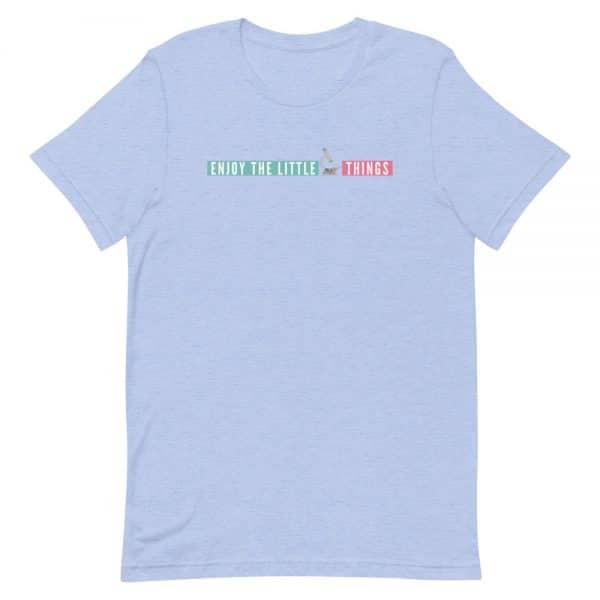 unisex staple t shirt heather blue front 610d674a921bc 600x600 - Enjoy the Little Things