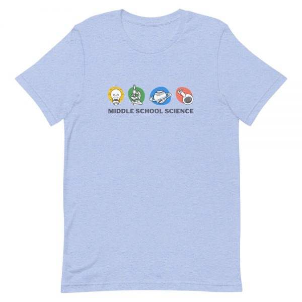 unisex staple t shirt heather blue front 610d77a44aef4 600x600 - Middle School Science Club Shirt