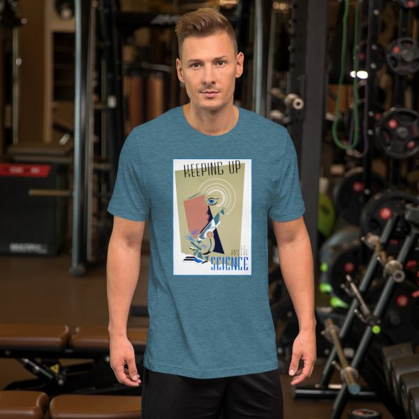 unisex staple t shirt heather deep teal front 610d5a5607bb5 600x600 - Keeping Up With Science