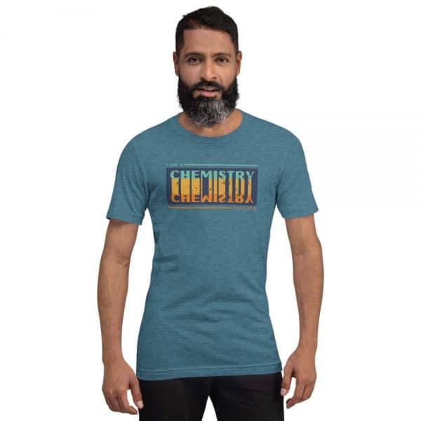 unisex staple t shirt heather deep teal front 610d681682a5e 600x600 - I Teach Chemistry