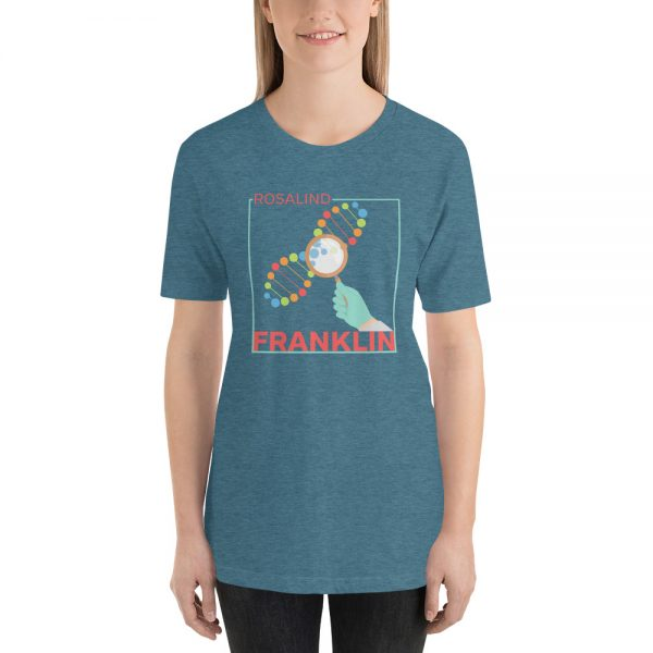 unisex staple t shirt heather deep teal front 610d8391386c6 600x600 - Rosalind Franklin