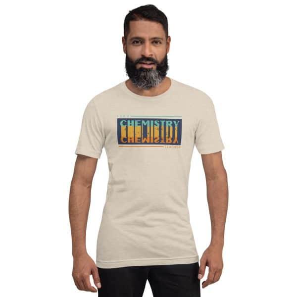 unisex staple t shirt heather dust front 610d681681df6 600x600 - I Teach Chemistry
