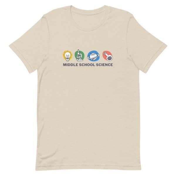 unisex staple t shirt heather dust front 610d77a4502fa 600x600 - Middle School Science Club Shirt