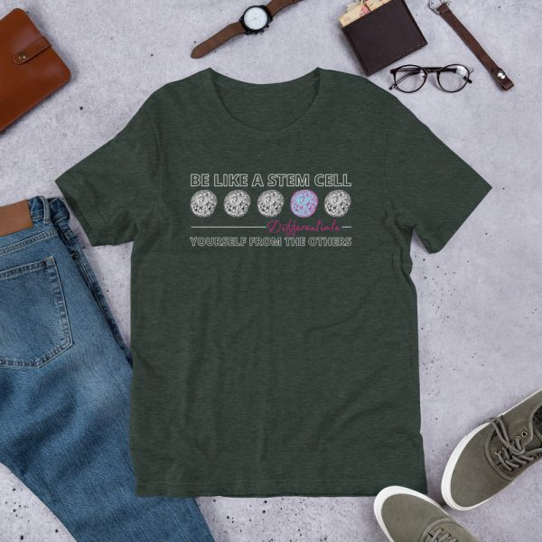unisex staple t shirt heather forest front 610d5ff574b31 600x600 - Be Like a Stem Cell