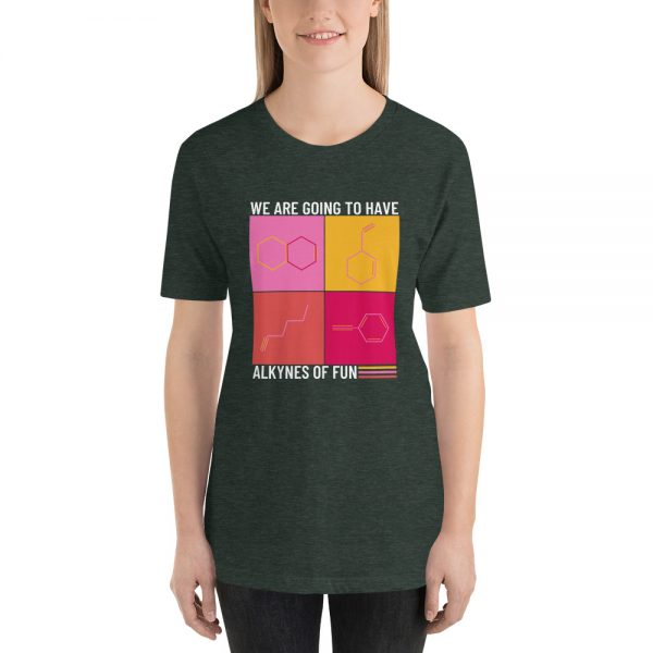 unisex staple t shirt heather forest front 610d790ca3beb 600x600 - Alkynes of Fun