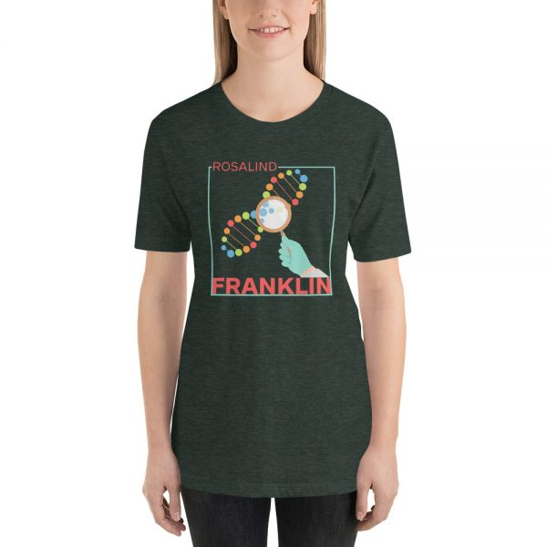 unisex staple t shirt heather forest front 610d839133285 600x600 - Rosalind Franklin