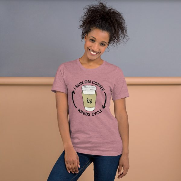 unisex staple t shirt heather orchid front 610d66d649777 600x600 - I Run on the Krebs Cycle