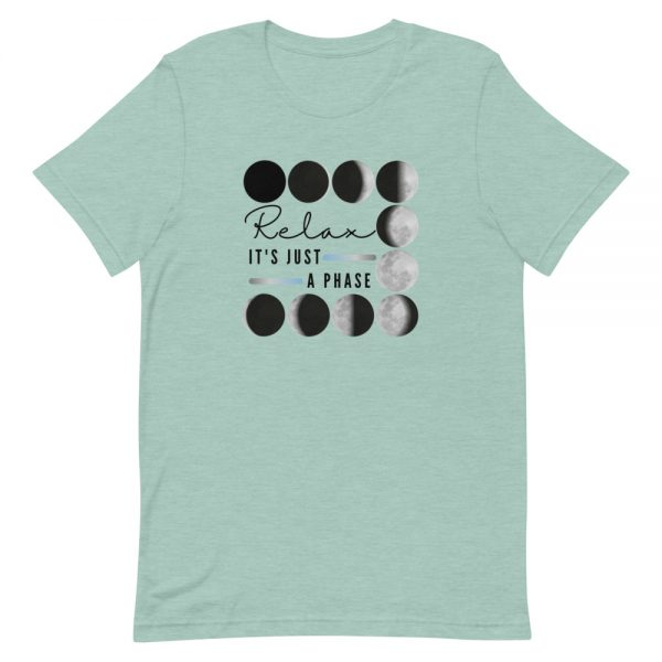 unisex staple t shirt heather prism dusty blue front 610d690dc02c2 600x600 - Relax It's Just a Phase