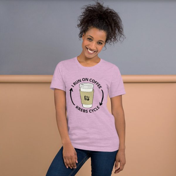 unisex staple t shirt heather prism lilac front 610d66d64bb4f 600x600 - I Run on the Krebs Cycle