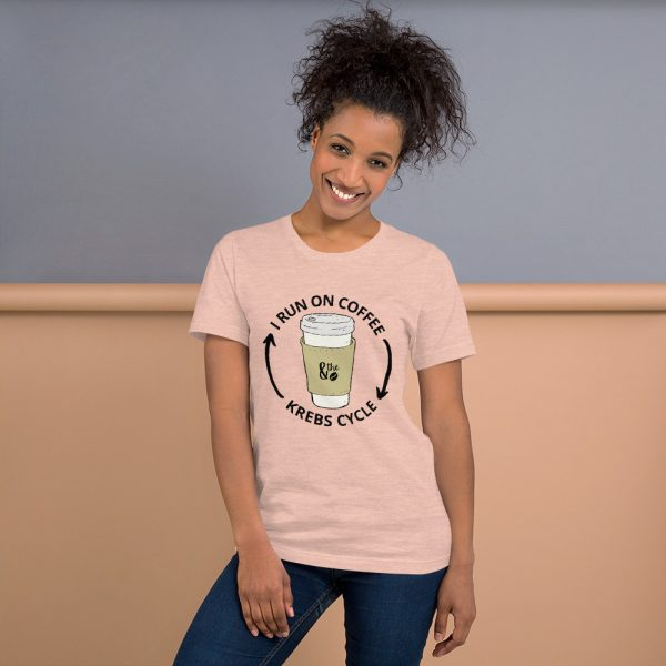 unisex staple t shirt heather prism peach front 610d66d644ee6 600x600 - I Run on the Krebs Cycle