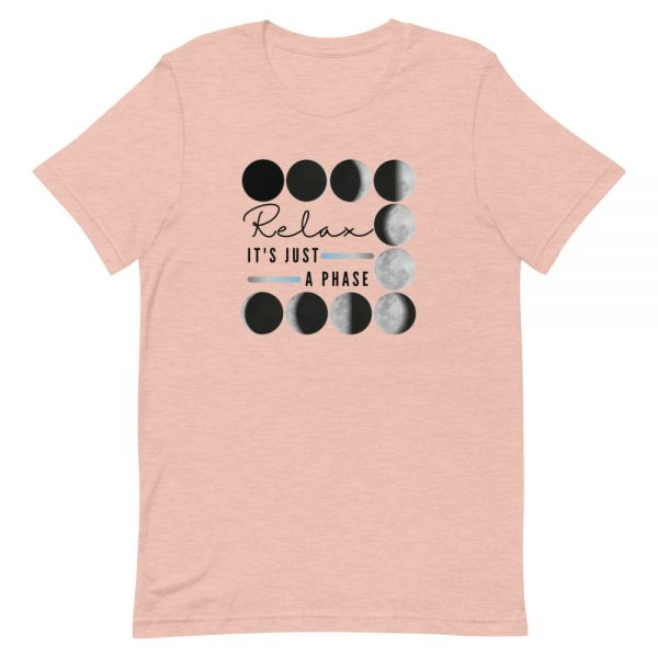 unisex staple t shirt heather prism peach front 610d690dc5161 600x600 - Relax It's Just a Phase