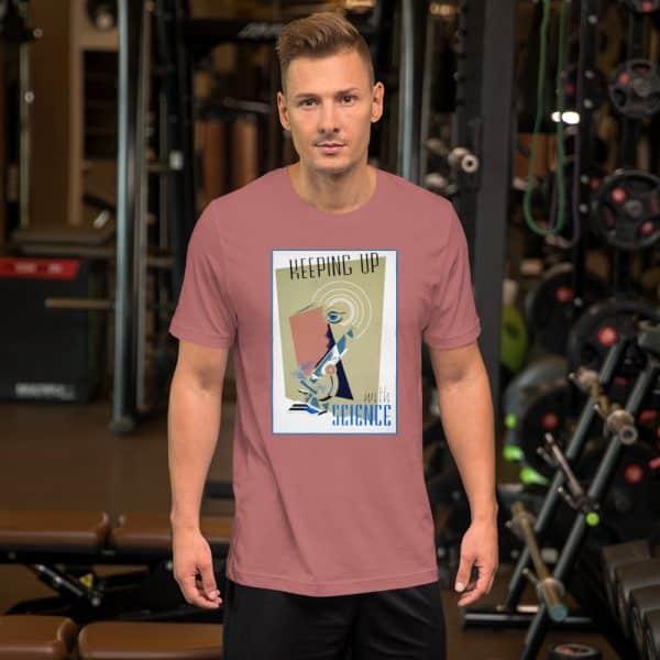 unisex staple t shirt mauve front 610d5a5608d5e 600x600 - Keeping Up With Science