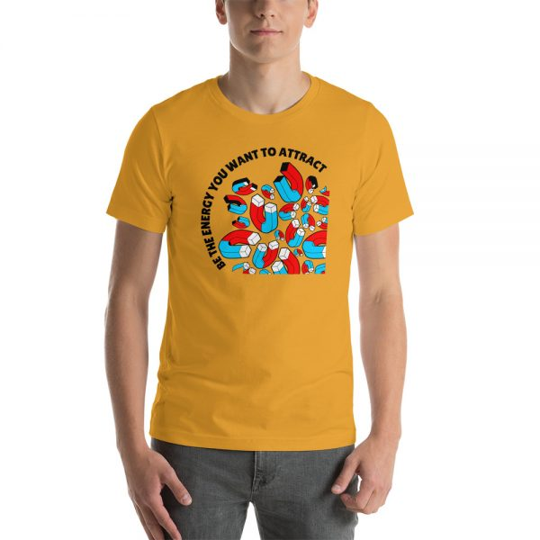 unisex staple t shirt mustard front 610c4d13cb3e4 600x600 - Be The Energy You Want To Attract